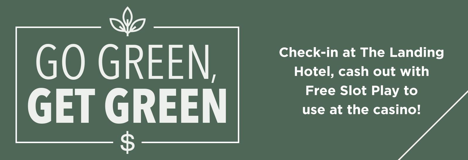 The Landing Hotel Go Green Get Green