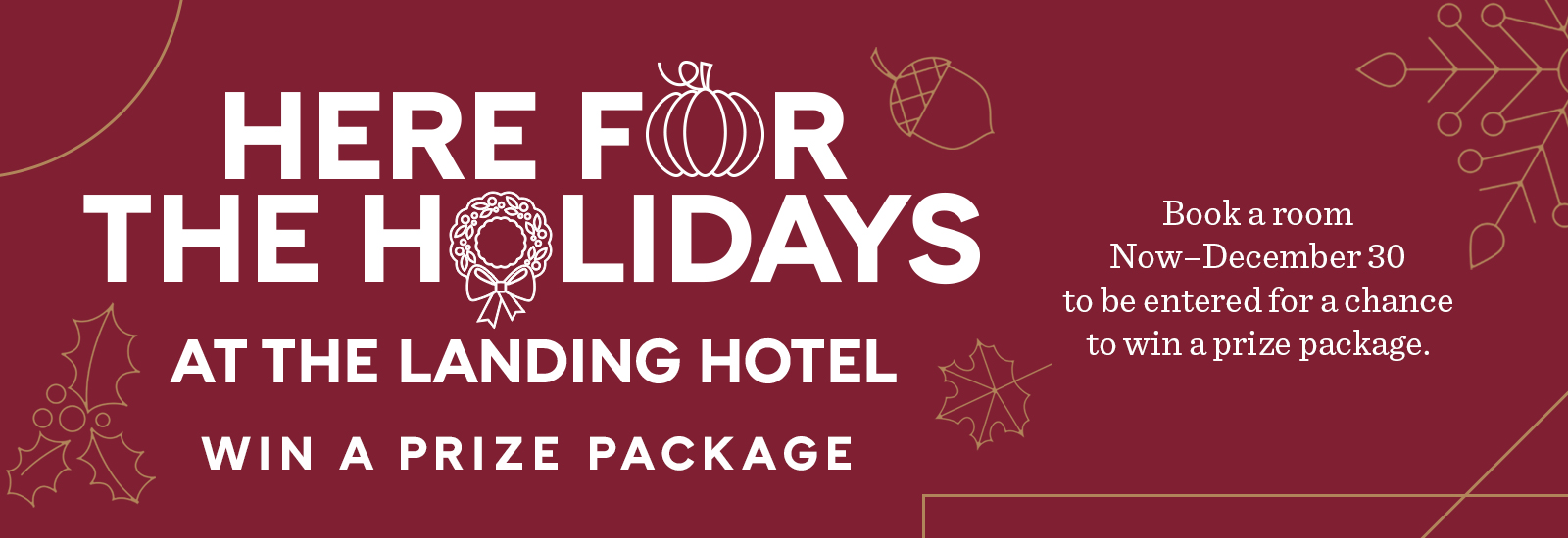 The Landing Hotel Here For The Holidays Giveaway