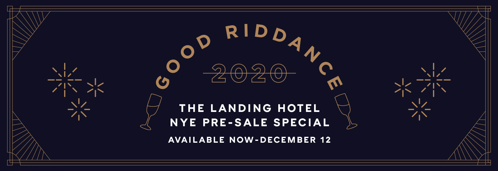 The Landing Hotel New Years Eve Pre-Sale Special